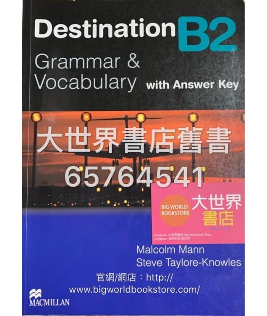 Destination Grammar B2: Grammar & Vocabulary with Answer Key (2008)