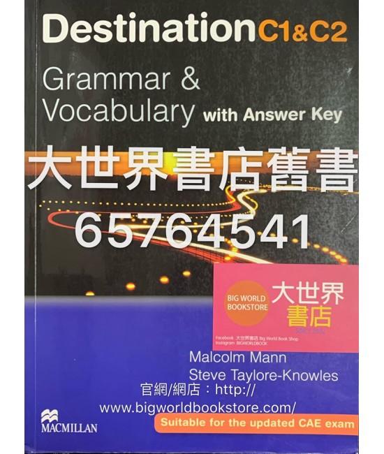 Destination Grammar C1 & C2: Grammar & Vocabulary with Answer Key (2008)