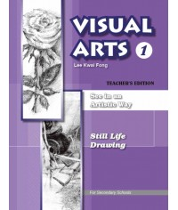 Visual Arts series (1)See in an Artistic Way - Still Life Drawing (2008 Ed.)