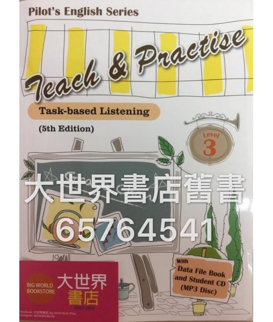 Teach & Practise – Task-based Listening 3 (5th Ed.)(2015)