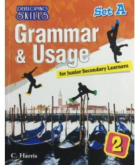 Developing Skills : Grammar & Usage for Junior Secondary Learners 2 (Set A)
