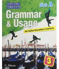 Developing Skills : Grammar & Usage for Junior Secondary Learners 3 (Set A)