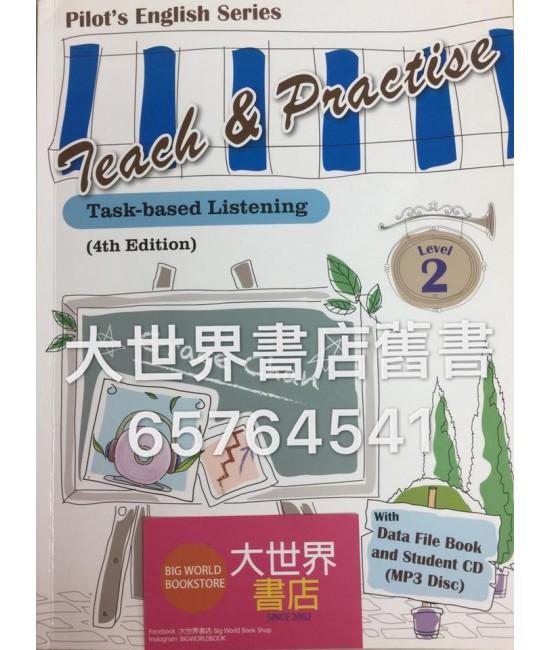 Teach & Practise – Task-based Listening 2 (4th Ed.)(2015)