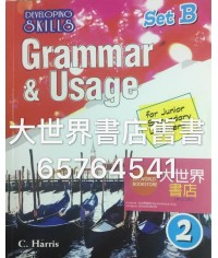 Developing Skills : Grammar & Usage for Junior Secondary Learners 2 (Set B)