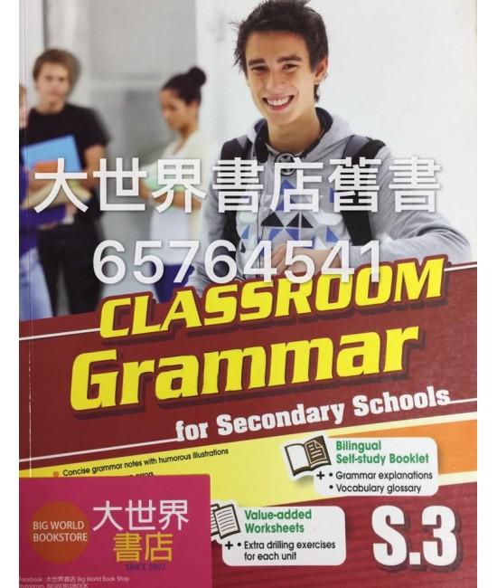 CLASSROOM Grammar for Secondary Schools S.3